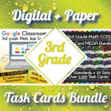 3rd Grade Math Task Cards Digital and Paper MEGA Bundle: Google and PDF Formats