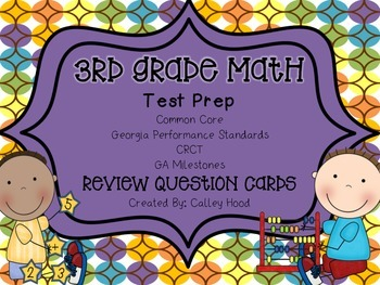 3rd Grade Math Test Prep Review Question Cards CRCT, CC, G