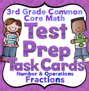 3rd Grade Math Test Prep Task Cards (Number and Operations - Fractions)