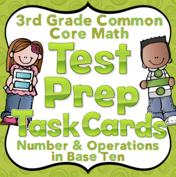 3rd Grade Math Test Prep Task Cards (Number and Operations