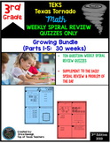 3rd Grade Math Texas Tornado:Weekly Spiral Review Quizzes Only Growing Bundle