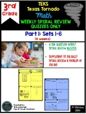 3rd Grade Math Texas Tornado:Weekly Spiral Review Quizzes Only Part 1 (Set 1-6)