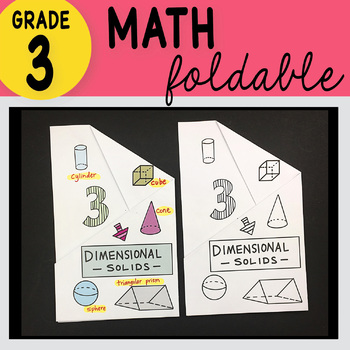 3rd Grade Math Three Dimensional Solids Foldable by Math Doodles