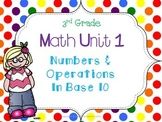 3rd Grade Math Unit 1 Numbers and Operation in Base 10