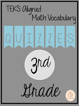 3rd Grade Math Vocabulary Unit Quizzees