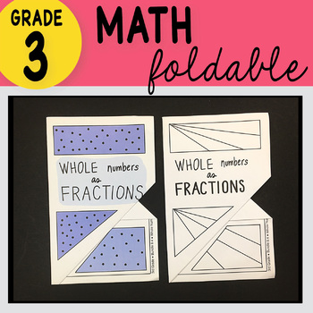 Doodle Notes - 3rd Grade Math Whole Numbers as Fractions Foldable