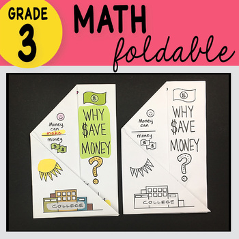 3rd Grade Math Why Save Money? Foldable by Math Doodles