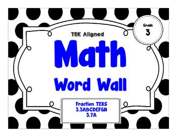 3rd Grade Math Word Wall - Fractions TEKS 3.3ABCDEFGH & 3.7A