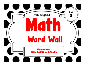 3rd Grade Math Word Wall - Measurement TEKS 3.6CDE & 3.7BCDE