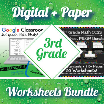 3rd Grade Math Worksheets Digital + Paper MEGA Bundle: Google + PDF Worksheets