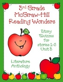 3rd Grade McGraw-Hill Reading Wonders Unit 3 Vocabulary & Story Quizzes