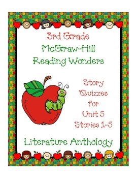 3rd Grade McGraw-Hill Reading Wonders Unit 5 Vocabulary & Story Quizzes