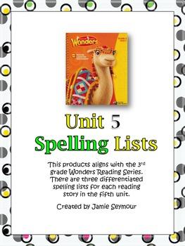 3rd Grade McGraw-Hill Wonders Unit 5 Spelling Lists