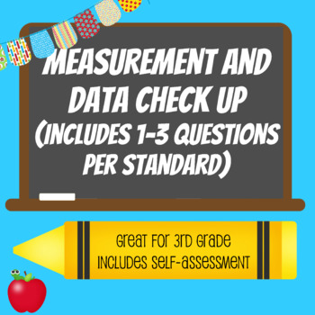 3rd Grade - Measurement and Data Check Up with Student Self-Assessment