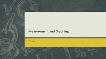 Measurement and Graphing Common Core Aligned PowerPoint Presentation