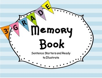 End of the Year 3rd Grade Memories:Informational Text and