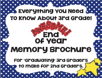 3rd Grade Memory Brochure To Give To 2nd Grade