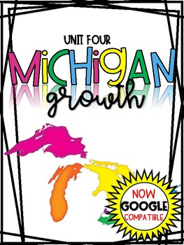 3rd Grade - Michigan Growth (Population, Manufacturing, & More)