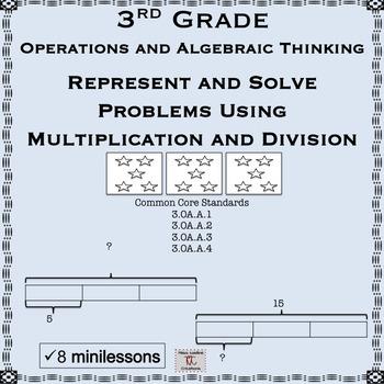 3rd Grade Mini Lessons X/÷ Representation and Problem Solving