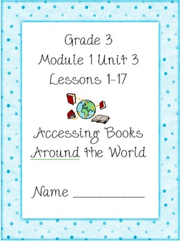 3rd Grade-Module 1 Unit 3 - Culminating Project (Aligned to CCLS