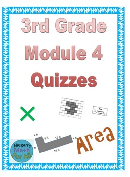 3rd Grade Module 4 Quizzes for Topics A to D - Editable