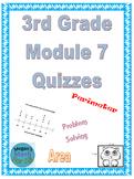 3rd Grade Module 7 Quizzes for Topics A to E - EDITABLE- SBAC