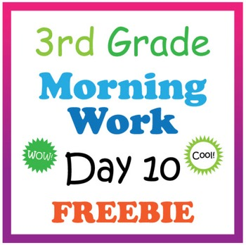 3rd Grade Morning Work: Day 10 Freebie