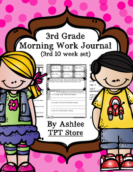 3rd Grade Morning Work Journal Set 3 [third 10 weeks]