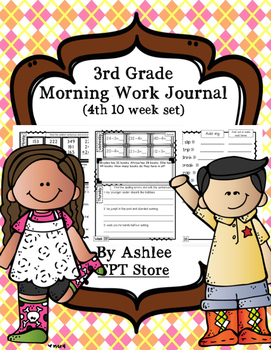 3rd Grade Morning Work Journal Set 4 [fourth 10 weeks]