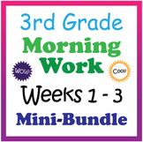 3rd Grade Morning Work: Weeks 1-3 Mini-Bundle (CCSS)