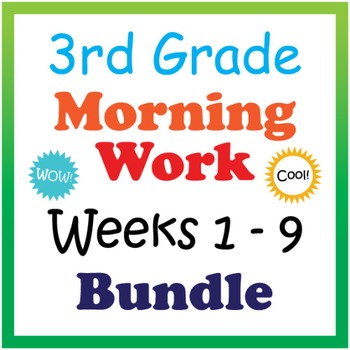3rd Grade Morning Work: Weeks 1-9 Bundle (CCSS)