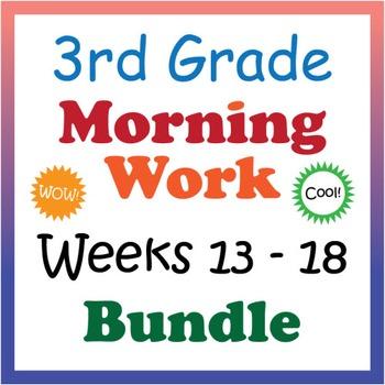 3rd Grade Morning Work: Weeks 13-18 Bundle (CCSS)
