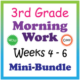 3rd Grade Morning Work: Weeks 4-6 Mini-Bundle (CCSS)
