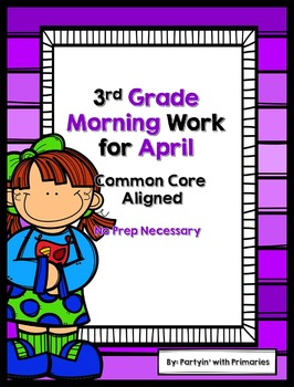 3rd Grade Morning Work for April Common Core Aligned