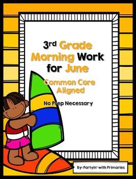 3rd Grade Morning Work for June Common Core Aligned