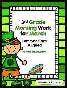 3rd Grade Morning Work for March Common Core Aligned