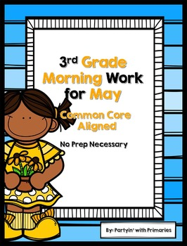 3rd Grade Morning Work for May Common Core Aligned