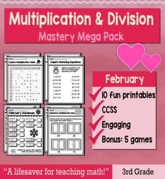 "3rd Grade Multiplication Division ""Mastery Pack"" for February"