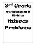 3rd Grade Multiplication & Division Mirror Problems