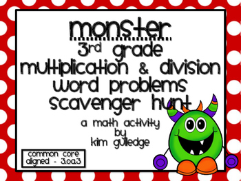 3rd Grade Multiplication & Division Word Problem Scavenger