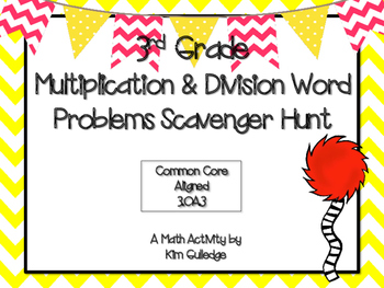 3rd Grade Multiplication & Division Word Problem Scavenger Hunt - 3.OA.3