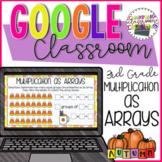 3rd Grade Multiplication as Arrays for Google Classroom Di
