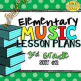 3rd Grade Music Lesson Plans (Set #2)