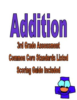 Third Grade Common Core Addition Assessment