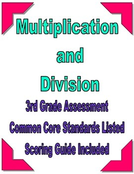 Third Grade Common Core Multiplication and Division Assessment