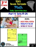 3rd Grade NEW TEKS Texas Tornado Spiral Review  Pt 4 (Sets 19-24) Be STAAR Ready