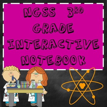 3rd Grade NGSS Interactive Notebook