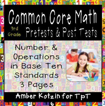 3rd Grade *NUMBER AND OPERATIONS IN BASE TEN* Common Core