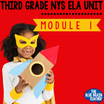 3rd Grade NYS ELA Common Core Curriculum Module 1 BUNDLE EngageNY