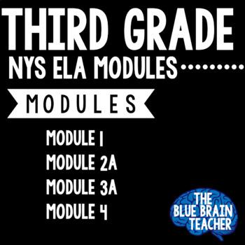 3rd Grade NYS ELA Modules 1, 2A, 3A, 4